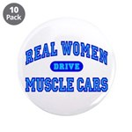 "Real Women Drive...III 3.5"" Button (10 pack)"
