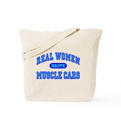 Real Women Drive Muscle Cars III Tote Bag
