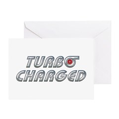 Turbo Charged Greeting Card