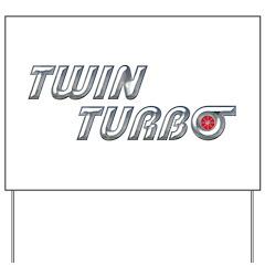 Twin Turbo Yard Sign