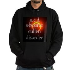 O.C.D. obsessive cullen disorder Hoodie