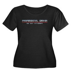 Professional Driver Women's Plus Size Scoop Neck T