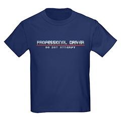 Professional Driver Kids Dark Colored T-Shirt