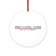 Professional Driver Ornament (Round)