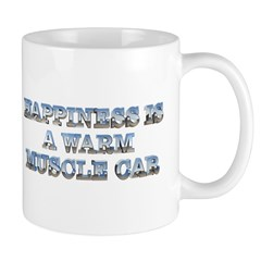Happiness is a Warm Muscle Car Mug
