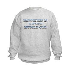 Happiness is a Warm Muscle Car Sweatshirt