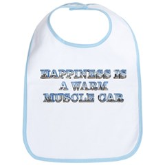Happiness is a Warm Muscle Car Bib