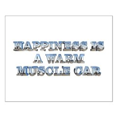 Happiness is a Warm Muscle Car Posters