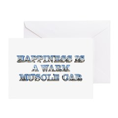 Happiness is a Warm Muscle Car Greeting Card