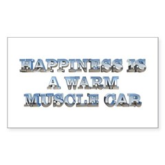 Happiness is a Warm Muscle Car Rectangle Decal