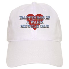 Happiness is a Musclecar II Baseball Cap