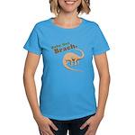 Baby Got Brach Women's Dark T-Shirt