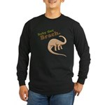 Baby Got Brach Long Sleeve Dark T-Shirt