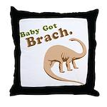 Baby Got Brach Throw Pillow