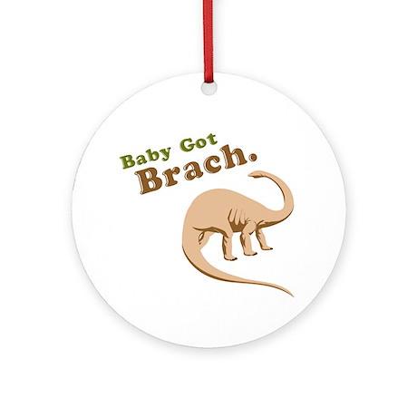 Baby Got Brach Ornament (Round)