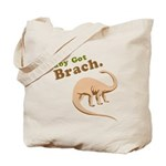 Baby Got Brach Tote Bag
