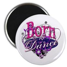 Born to Dance Magnet