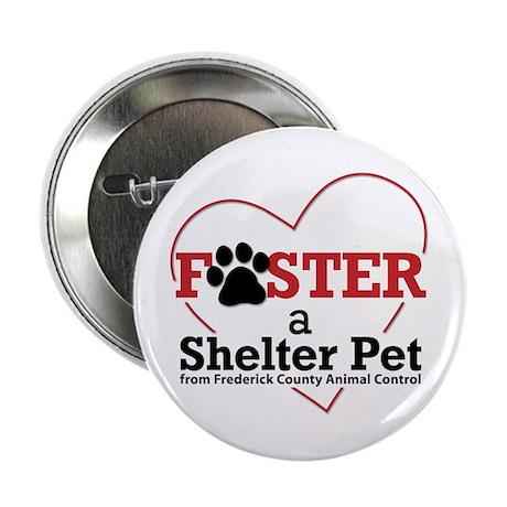 """Foster a Pet... 2.25"""" Button (10 pack)"""