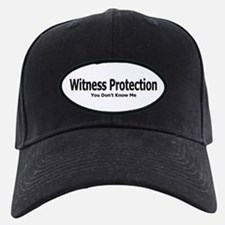 Witness Protection Baseball Hat
