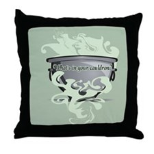 What's In Your Cauldron? Throw Pillow