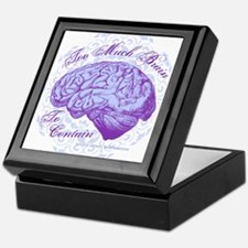Too Much Brain to Contain Keepsake Box
