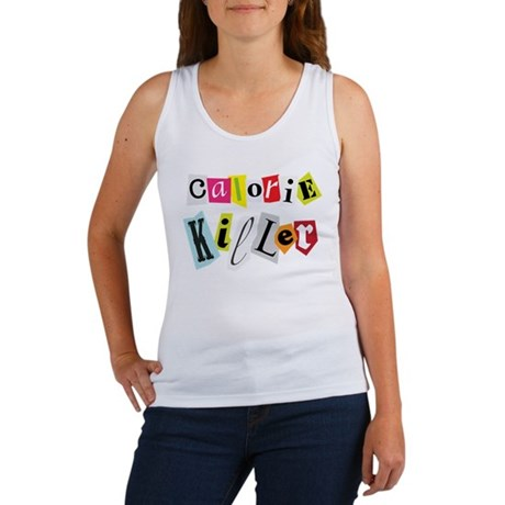 Calorie Killer Women's Tank Top