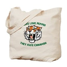 Tigers Love Pepper, They Hate Tote Bag