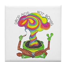 Drop Acid Not Bombs Tile Coaster