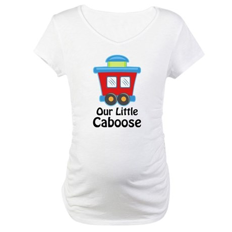 Our Little Caboose Maternity T-Shirt