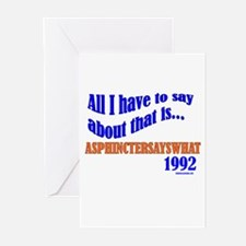 ASPHINCTERSAYSWHAT Greeting Cards (Pk of 10)
