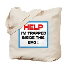 HELP! GET ME OUT! - Tote Bag
