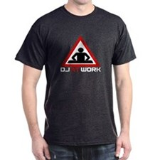 DJ at Work T-Shirt