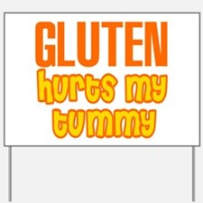 Gluten Hurts My Tummy Yard Sign