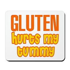 Gluten Hurts My Tummy Mousepad
