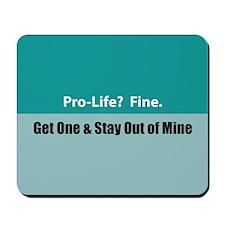 Pro-life? Fine. Mousepad