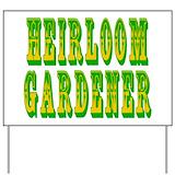 Heirloom gardener Yard Signs