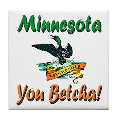 Minnesota You Betcha Tile Coaster