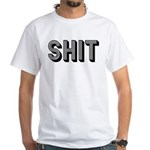 SH*T Premium White T-Shirt