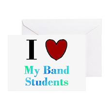 I Love My Band Students Greeting Card