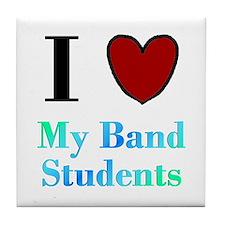 I Love My Band Students Tile Coaster