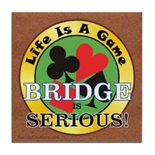 Bridge Serious - Tile Coaster
