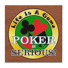 Poker Serious - Tile Coaster