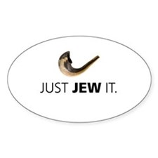 Just Jew It Oval Decal