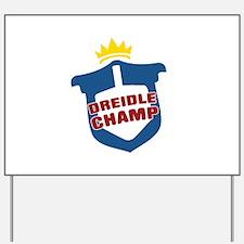 Dreidle Champ Yard Sign