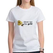 Show me the money..Gelt! Tee