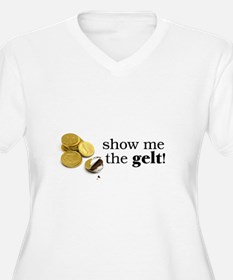 Show me the money..Gelt! T-Shirt