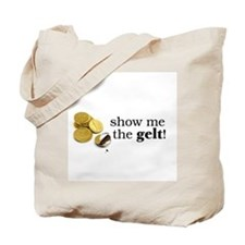 Show me the money..Gelt! Tote Bag