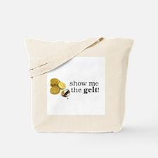 Show me the money..Gelt! Tote Bag