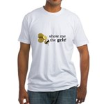 Show me the money..Gelt! Fitted T-Shirt