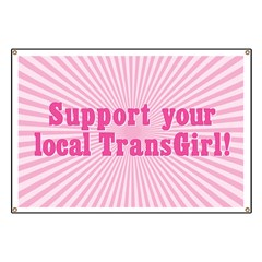 Support Your Local TransGirl Banner